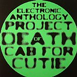 The Electronic Anthology Project Of Death Cab For Cutie