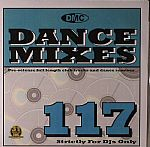 Dance Mixes 117 (Strictly DJ Only)