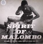 Spirit Of Malombo: Malombo Jazz Makers, Jabula & Jazz Afrika 1966-1984