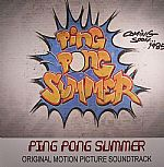 Ping Pong Summer (Soundtrack)