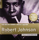 The Rough Guide To Blues Legends: Robert Johnson (Reborn & Remastered)