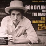 The Bootleg Series Vol 11: The Basement Tapes Raw