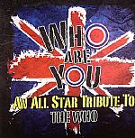 Who Are You: An All Star Tribute To The Who