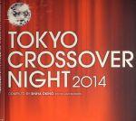 Tokyo Crossover Night 2014