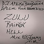 DJ Afrika Bambaata Special Funk Breaks Disco :Zulu Rain' Hell Mix