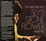 I'm Just Like You: Sly's Stone Flower 1969 - 70