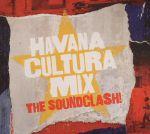 Havana Cultura Mix: The Soundclash