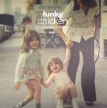 Funky Chicken: Belgian Grooves From The 70's Part 1