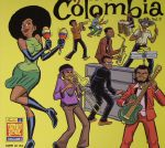 The Afrosound Of Colombia Volume 2