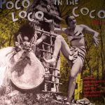 Poco Loco In The Coco Vol 3