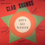 Jamacia's Glad Sounds: Let's Go Native