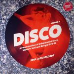 Disco: A Fine Selection Of Independant Disco Modern Soul & Boogie 1978-82 Record A