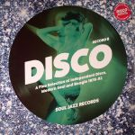 Disco: A Fine Selection Of Independant Disco Modern Soul & Boogie 1978-82 Record B