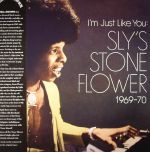 I'm Just Like You: Sly's Stone Flower 1969-70 (remastered)