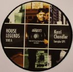 House Legends: Kerri Chandler Sampler EP 1