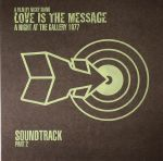 Nicky Siano presents Love Is The Message: A Night At The Gallery 1977 Soundtrack Part 2: Collectors Edition