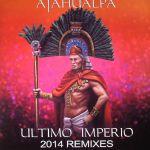 Ultimo Imperio (2014 remixes)