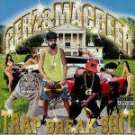 Trap Break Shit