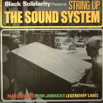 Black Solidarity presents String Up The Sound System
