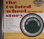 The Twisted Wheel Story: One More Time