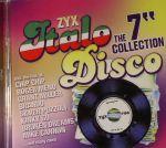 ZYX Italo Disco: The 7 Inch Collection