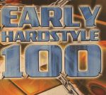 Blutonium Presents: Early Hardstyle 100  Vol 1
