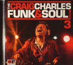 The Craig Charles Funk & Soul Club 3