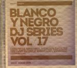 Blanco Y Negro: DJ Series Vol 17