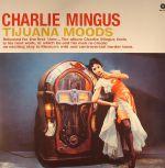 Tijuana Moods (remastered)