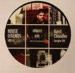 House Legends: Kerri Chandler Sampler EP 2