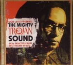 Don Letts Presents The Mighty Trojan Sound