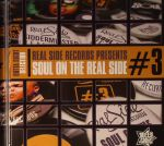 Real Side Records presents Soul On The Real Side #3