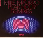 The Mike Maurro Peak Hour Remixes