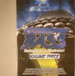 Birmingham Bass: House & Bass Madness! Volume Three