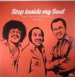 Step Inside My Soul: Rare 70s & Modern Soul