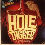 Tales From Beyond The Pale:The Hole Digger/Trawler