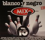 Blanco Y Negro Mix Vol 10