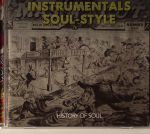 Instrumentals: Soul Style History Of Soul