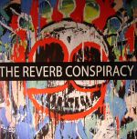 The Reverb Conspiracy Vol 3
