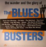 The Wonder & Glory Of The Blues Busters