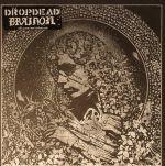 Dropdead/Brainoil