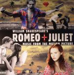 William Shakespeare's Romeo & Juliet: Music From The Motion Picture (Soundtrack)