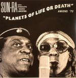 Planets Of Life Or Death: Amiens '73 (Record Store Day 2015)