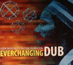 Everchanging Dub