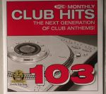 DMC Monthly Club Hits 103 (Strictly DJ Only)
