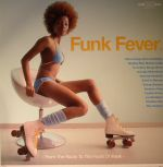 Funk Fever :From The Roots To The Fruits Of Funk