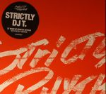 Strictly DJ T: 25 Years Of Strictly Rhythm