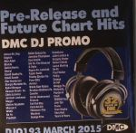 DJ Promo DJO 193: March 2015 (Strictly DJ Use Only) (Pre Release & Future Chart Hits)