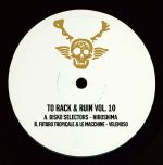 To Rack & Ruin Vol. 10