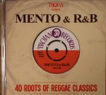 Trojan Presents: Mento & R&B 40 Roots Of Reggae Classics